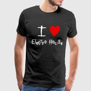 Electro House I love - Men's Premium T-Shirt
