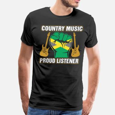 Jamaican And Proud Jamaican Country Music Proud Listner - Men's Premium T-Shirt