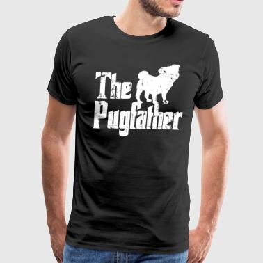The Pugfather Funny Pug Shirt for Pug Owners - Men's Premium T-Shirt