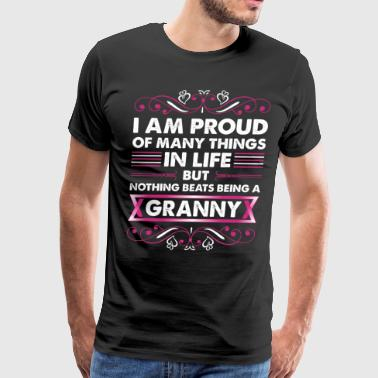 I Am Proud Of Many Things In Life Granny - Men's Premium T-Shirt