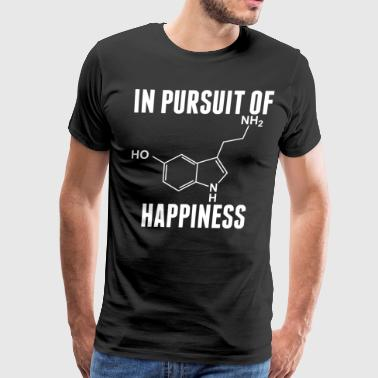 Happiness In Pursuit Of Happiness - Men's Premium T-Shirt