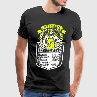 Mechanic Labor Rates T Shirt - Men's Premium T-Shirt