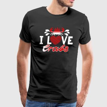 I Love Crabs Shirt - Men's Premium T-Shirt