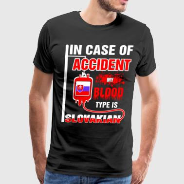A Blood Type My Blood Type is Slovakian - Men's Premium T-Shirt
