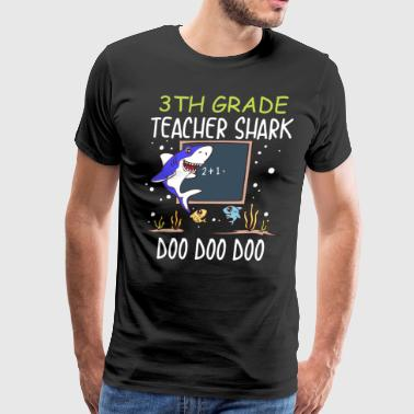 Mentors 3th Grade Teacher shark blue Doo Doo Doo - Men's Premium T-Shirt