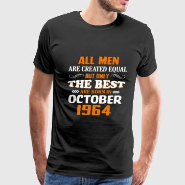 1964 Birthday The Best Are Born In October 1964 53th Birthday - Men's Premium T-Shirt