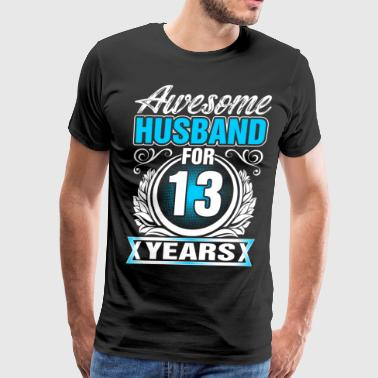 Awesome Husband for 13 Years - Men's Premium T-Shirt