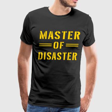 Master Of Disaster Master of Disaster - Men's Premium T-Shirt