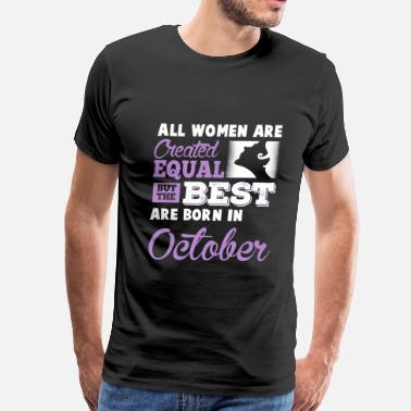 I Love October born october, Party,i love october - Men's Premium T-Shirt
