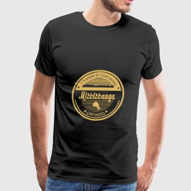 Mississauga - It's where my story begins t-shirt - Men's Premium T-Shirt