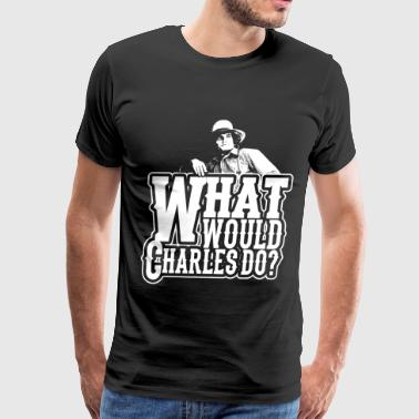 Little Miss Sunshine Little house on the prairie -What would Charles - Men's Premium T-Shirt