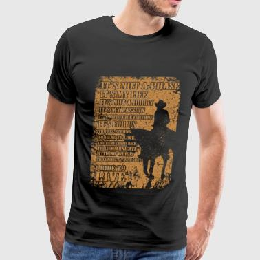 Cowboy - Cowboy - i ride to live - Men's Premium T-Shirt