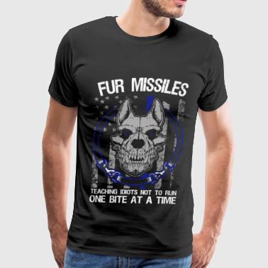 K9 - Fur missiles Teaching idiots not to run - Men's Premium T-Shirt