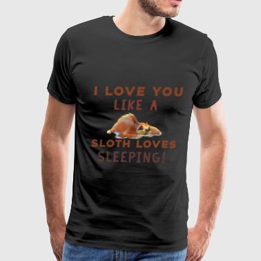 Sloth Valentines day - I love you like a sloth - Men's Premium T-Shirt