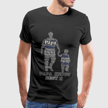 Papa And Grandson Papa - Papa - papa knows best - Men's Premium T-Shirt