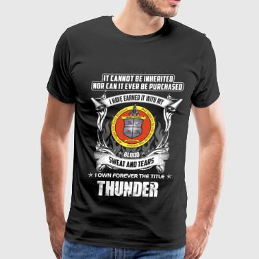 Cannot Be Inherited Thunder - Cannot be inherited nor be purchased - Men's Premium T-Shirt