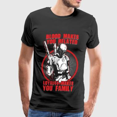 Mandalorian - Mandalorian - blood makes you rela - Men's Premium T-Shirt