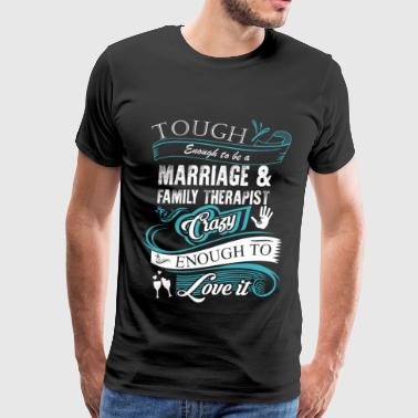 Marriage - Marriage - tough enough to be marriag - Men's Premium T-Shirt