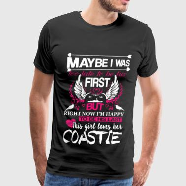 Coastie - Maybe I was too late to be his first - Men's Premium T-Shirt