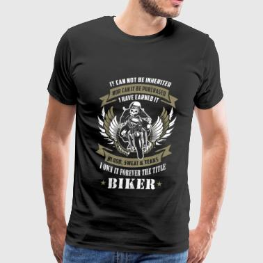 Pussy Rider Motorcycles - I own it forever the title biker - Men's Premium T-Shirt