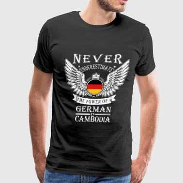 German in Cambodia - Never underestimate his pow - Men's Premium T-Shirt