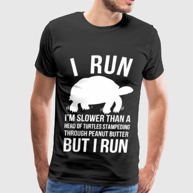 I run - I'm slower than a herd of turtles - Men's Premium T-Shirt