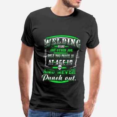 9f5f06830 Funny Welder Sayings funny welder, welder, miller welders, welder daddy -  Men's Premium. Men's Premium T-Shirt