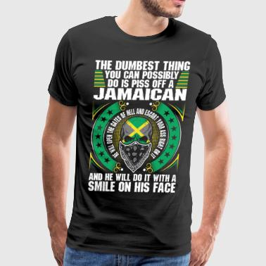 The Dumbest Thing A Jamaican - Men's Premium T-Shirt