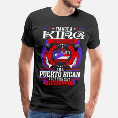 857243f0 Funny Puerto Rican Im Not A Legend Im A Puerto Rican - Men's Premium T-