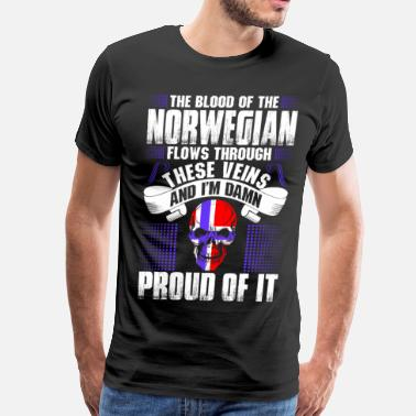 Proud To Be Norwegian The Blood Of The Norwegian Proud Of It - Men's Premium T-Shirt