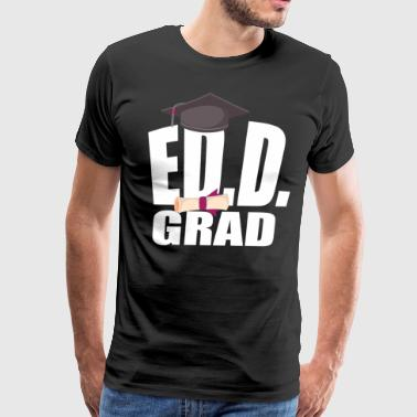 EdD Doctorate Education Graduation Gift Teacher Men Women - Men's Premium T-Shirt