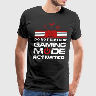 Do Not Distrub Gaming Mode Activated 2 - Men's Premium T-Shirt