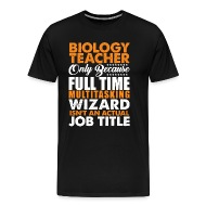 Biology Teacher Is Not An Actual Job Title Funny By Distrill | Spreadshirt