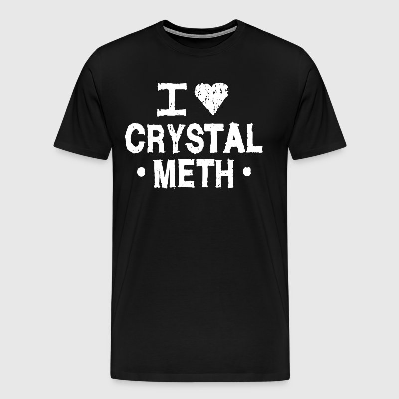 I Love Crystal Meth - Men's Premium T-Shirt