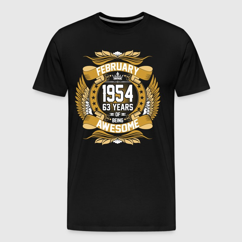 February 1954 63 Years Of Being Awesome - Men's Premium T-Shirt