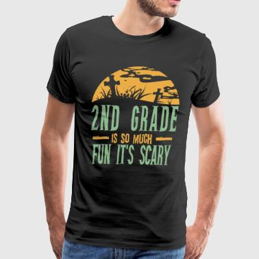 2nd grade is so much fun it's scary - Halloween - Men's Premium T-Shirt