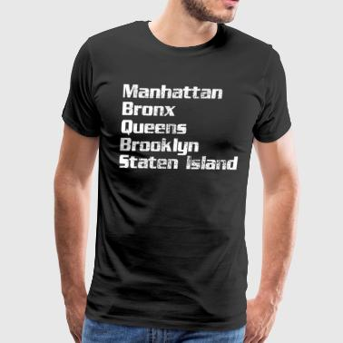 Bronx Love Manhattan Bronx Queens Brooklyn - Men's Premium T-Shirt