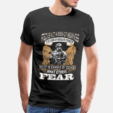 Funny Military PTSD - Earned by doing what others fear - Men's Premium T-Shirt