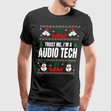 Trust me, I'M A Audio Tech - Men's Premium T-Shirt