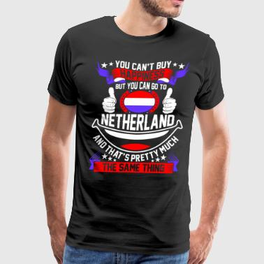 You Can Go To Netherland - Men's Premium T-Shirt