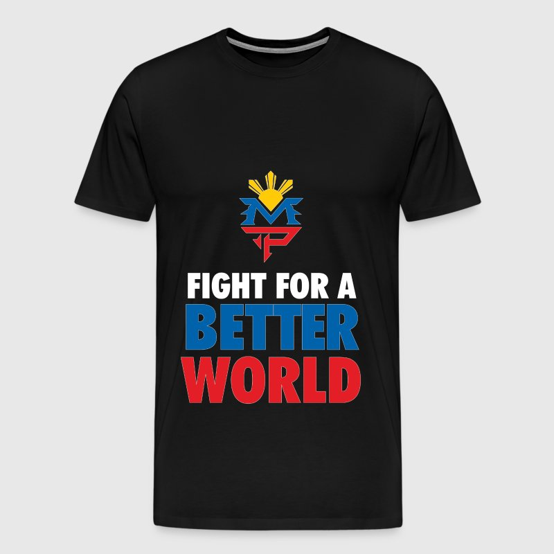 Fight For A Better World - Men's Premium T-Shirt