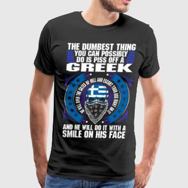 The Dumbest Thing Greek - Men's Premium T-Shirt