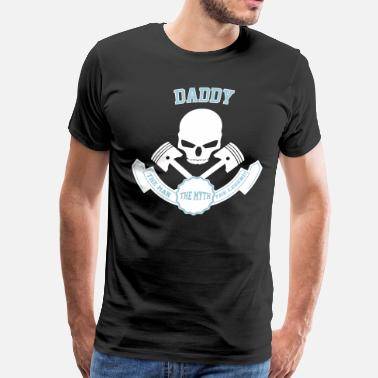 The Man The Myth The Daddy Daddy The Man The Myth The Legend - Men's Premium T-Shirt