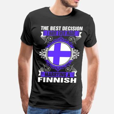 Finnish Quotes Marrying A Finnish - Men's Premium T-Shirt