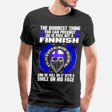 Finnish The Dumbest Thing A Finnish - Men's Premium T-Shirt