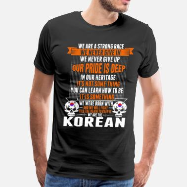 A Korean We Are The Korean - Men's Premium T-Shirt