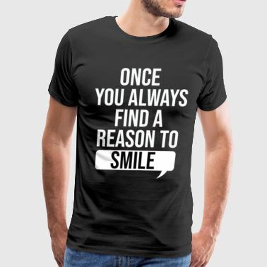 once you always - Men's Premium T-Shirt