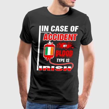 My Blood Type is Irish - Men's Premium T-Shirt