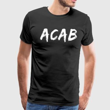 Pyro A.C.A.B. ACAB Design T-Shirt All Cops - Men's Premium T-Shirt