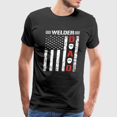 Welder Girlfriend Welder Dad American Flag T Shirt For Fathers Day - Men's Premium T-Shirt